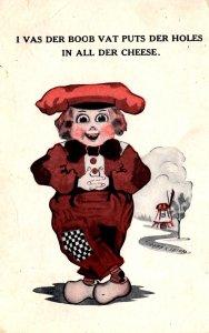 Dutch Boy - I Puts der Holes in all der Cheese - in 1913