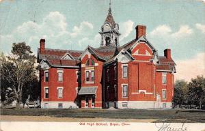 Ohio Postcard 1907 BRYAN Old High School Building Williams County 2