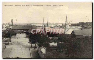 Postcard Old St Nazaire Panorama Rade The Transatlantic Savoie taking sea boat