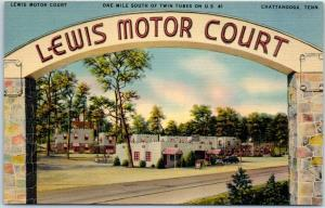 Chattanooga, Tennessee Postcard LEWIS MOTOR COURT Hwy 41 Roadside Linen c1940s