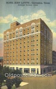 Hotel Jean Lafitte, Galveston, Texas, TX USA Hotel Postcard Motel Post Card O...