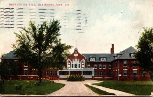 Iowa Des Moines Home For The Aged 1908