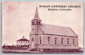 Stratton Colorado~Roman Catholic Church~Land Colony Adv~Land at Bargains!~1911