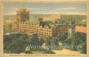 Montreal Canada, du Canada Carre Dominion et Gare Windsor  Carre Dominion et ...