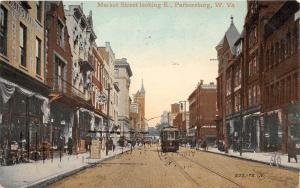 E15/ Parkersburg West Virginia WV Postcard 1910 Market Street Stores Trolley