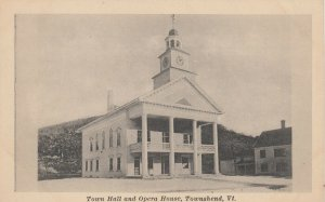 TOWNSHEND , Vermont , 1910-20s; Town Hall & Opera House