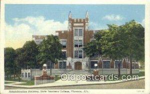 Admin Building, State Teachers College - Florence, Alabama AL