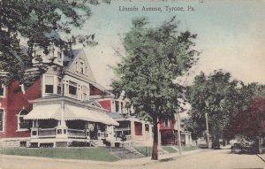 TYRONE , Pennsylvania , PU-1909 ; Lincoln Avenue