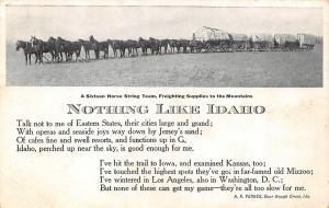 ID, Nothing Like Idaho~Poem by Yerks  SIXTEEN HORSE WAGON TRAIN 1913 Postcard