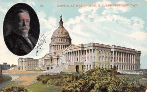 Washington DC~President William H Taft Photo Inset~Capitol Building~1909 PC
