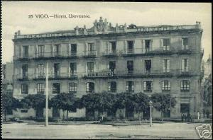 spain, VIGO, Hotel Universal (1920s)