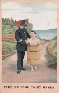 Humour Policeman With Naked Man In Barrell Take Me Home To My Mamma 1911 Bamf...