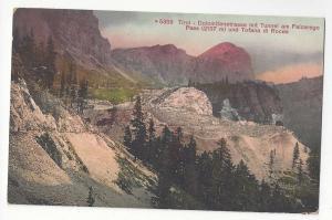 Italy Tyrol Tofana di Roces Falzarego Pass Tunnel Postcard