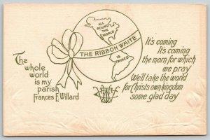 WCTU Frances Willard Quote~Seal~White Ribbon Round World~Prohibition~Emboss 1912