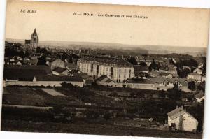 CPA DOLE -Les Casernes et vue générale (263540)