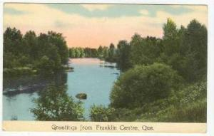 Greetings from Franklin Centre,Quebec,Canada,10-2 0