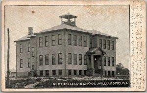 Williamsfield, Ohio Postcard CENTRALIZED SCHOOL Building View 1911 Cancel