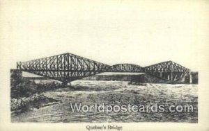 Quebec's Bridge Quebec Canada Unused