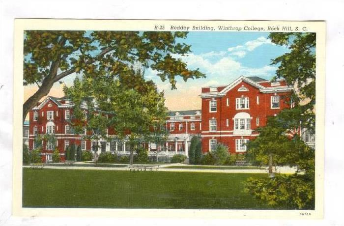 Rock Hill, South Carolina, 10-30s; Rodney Bldg, Winthrop College