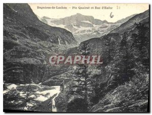 Old Postcard Bagneres de Luchon Pic Quairat and Hell Street