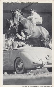 MEXICO CITY , 1930s ; Cowgirl Alice Sisty, Roman Jumping a car
