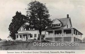 Tamworth, NH, USA Summer Home of President Grover Cleveland