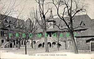 1907 Switzerland PC: College Founded by Calvin