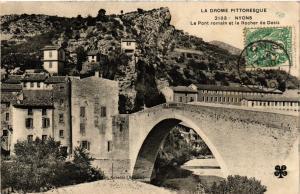 CPA La Drome Pittoresque NYONS Le Pont romain et la Rocher de Desis (350376)