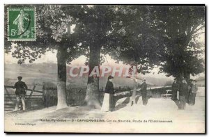 Capvern les Bains Old Postcard bouride Col Route of & # 39etablissement