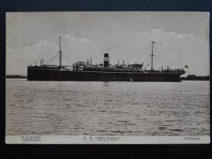 Shipping S.S. BELTANA c1912 (WW1 TROOP SHIP 1917) Postcard by W.T. Munns