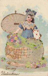 VALENTINE´S DAY; 1900-1910´s; To My Valentine, Girl In A Basket Holding An ...