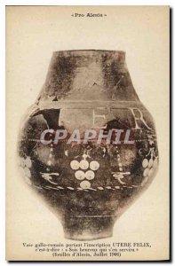 Postcard Old Pro alesia Gallo Roman vase with the inscription Felix utere