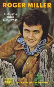 American singer, songwriter, musician and actor, Roger Miller, John Ascuaga's...