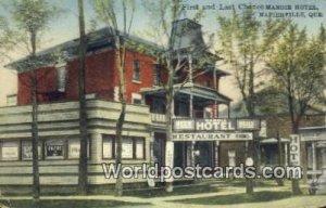 First & Last Chance Manoir Hotel Napierville, Quebec Canada Unused