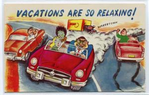 Vacations Are So Relaxing Car Highway Roadside America Comic postcard