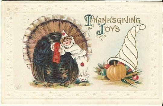 Old Thanksgiving Postcard, Turkey & Unique Clown Thanksgiving Joys Autumn