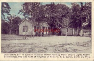 1931 DIXIE CABINS One mile North of KINGSTREE, S.C. Route 17 S. D. Guyton, Owner