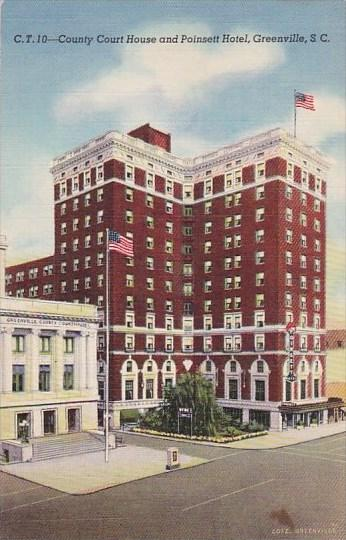 County Court House And Poinsett Hotel Greenville South Carolina