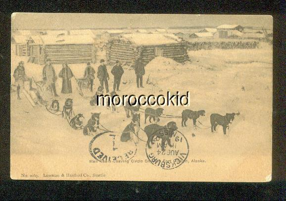 1907 USED POSTCARD DOG SLED MAIL SLED LEAVES CIRCLE CITY AK for FORT GIBBON AK