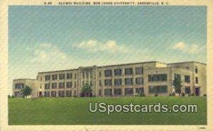 Alumni Building, Bob Jones University - Greenville, South Carolina