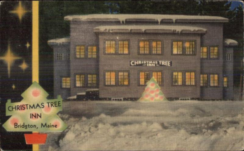 Bridgton ME Maine - Christmas Tree Inn LINEN ADVERT Postcard ...