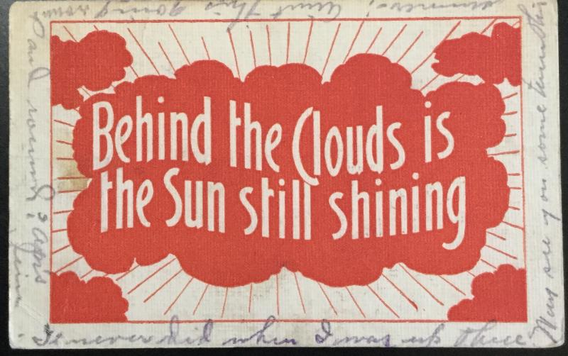 """Postcard Used """"Behind the clouds is the sun still shining"""" IA LB"""