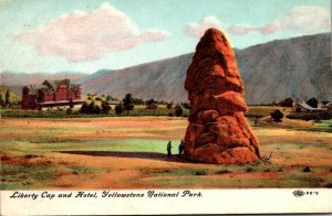 Yellowstone National Park Liberty Cap and Hotel