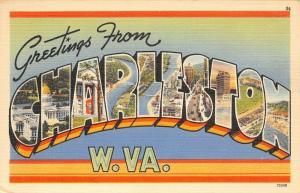 Charleston West Virginia~Large Letter Linen~Chemical Center of the World~1940s