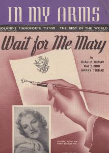 Wait For Me Mary Gracie Fields 1940s 2x Sheet Music