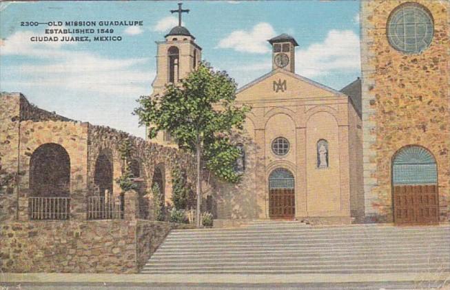 Mexico Ciudad Juarez Old Mission Guadalupe