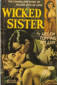 Wicked Sister By Helen Topping Miller