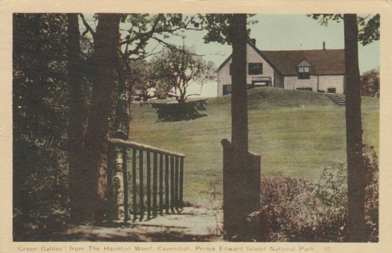 CAVENDISH, P.E.I. National Park, 1930s; Green Gables from The Haunted Wood