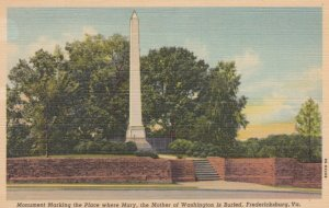 FREDERICKSBURG, Virginia, 1930-40s; Monument Marking the Place where Mary, th...