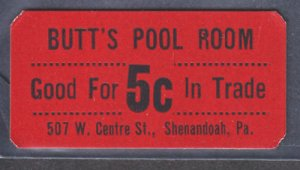 SHENANDOAH PA - BUTTS POOL ROOM, 5 Cent in Trade COUPON , 1930-50s era